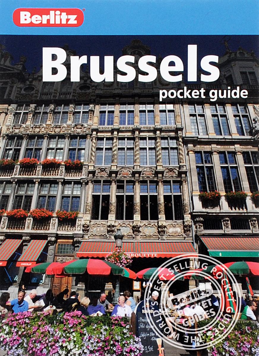 Berlitz: Brussels Pocket Guide Berlitz Publishing Company, Inc.