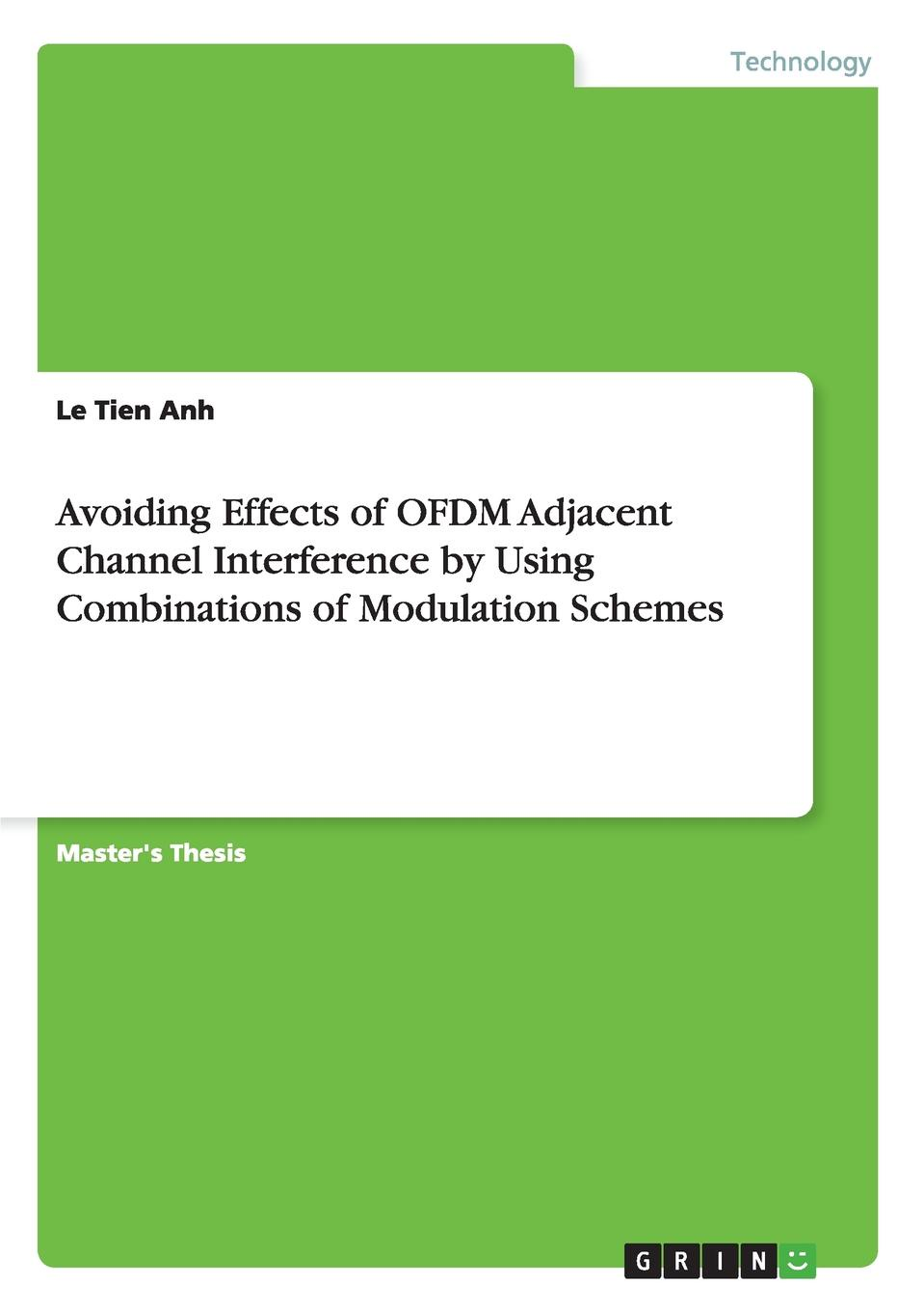 Avoiding Effects of OFDM Adjacent Channel Interference by Using Combinations of Modulation Schemes