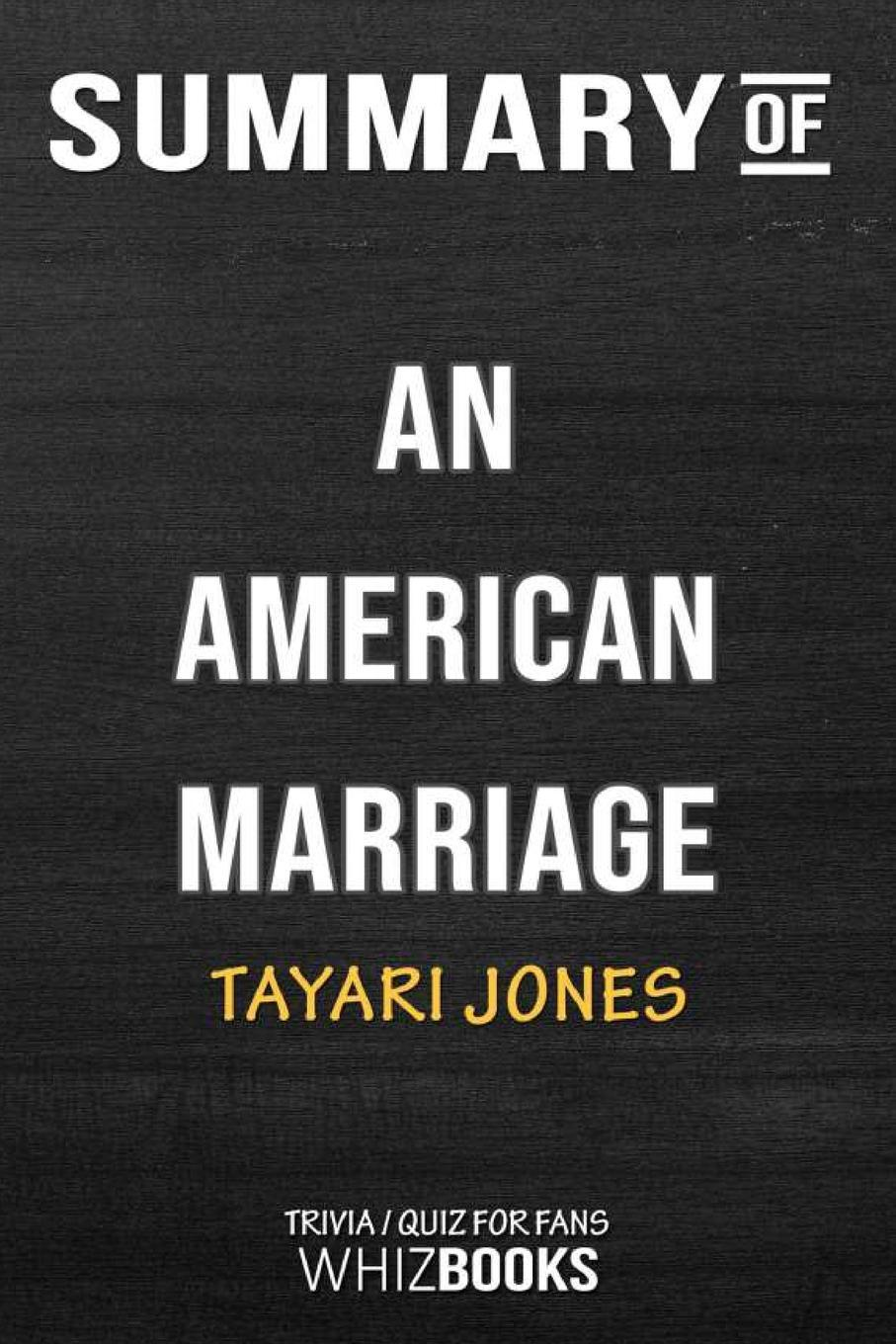 Summary of An American Marriage. A Novel (Oprah's Book Club 2018 Selection): Trivia/Quiz for Fans