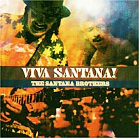 Карлос Сантана Santana. The Santana Brothers / Viva Santana! santana santana corazon live from mexico live it to believe it cd dvd