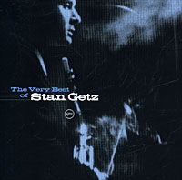 Стэн Гетц Stan Getz. The Very Best Of Stan Getz стэн гетц stan getz big band bossa nova lp