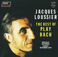 Жак Лусье Jacques Loussier. The Best Of Play Bach the very best of bach