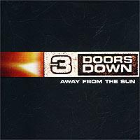 цена на 3 Doors Down 3 Doors Down. Away From The Sun