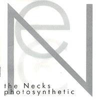 The Necks The Necks. Photosynthetic buck