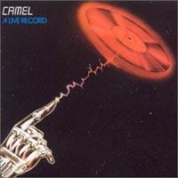 Camel Camel. A Live Record camel total pressure live in concert 1984