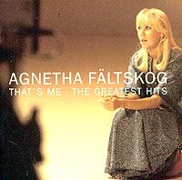 Агнета Фальтског Agnetha Faltskog. That's Me - The Greatest Hits цена и фото