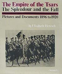 The Empire of the Tsars. The Splendour and the Fall