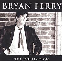 Брайан Ферри Bryan Ferry. The Collection cd bryan ferry the best of