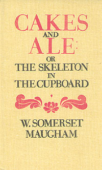 Cakes and ale: or the skeleton in the cupboard