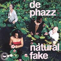 """""""De-Phazz"""" De Phazz. Natural Fake"""