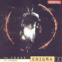 Enigma Enigma. The Cross Of Changes the genesis enigma