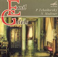 Эмиль Гилельс Emil Gilels. P. Tchaikovsky, N. Medtner эмиль гилельс леонид коган l beethoven piano and sonatas 3 5 9 emil gilels leonid cogan