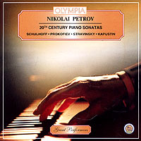 Николай Петров Nikolai Petrov. 20-th Century Piano Sonatas николай петров nikolai petrov plays brahms schumann