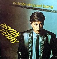 Брайан Ферри Bryan Ferry. The Bride Stripped Bare стоимость