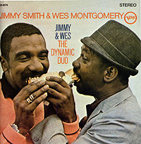 Джимми Смит,Уэс Монтгомери Jimmy Smith & Wes Montgomery. Jimmy & Wes: The Dynamic Duo the hammond organ