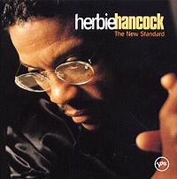 Херби Хэнкок Herbie Hancock. The New Standard herbie hancock the ultimate