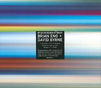Брайан Ино,Дэвид Бирн Brian Eno & David Byrne. My Life In The Bush Of Ghosts