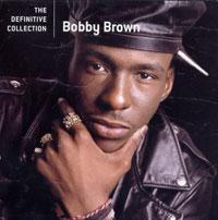 Бобби Браун Bobby Brown. The Definitive Collection