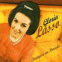 Глория Лассо Gloria Lasso. Etrangere Au Paradis el lasso el lasso most of us prefer not to think
