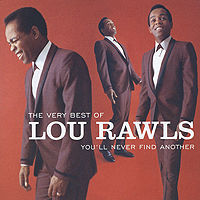 лучшая цена Лу Роулз Lou Rawls. The Very Best Of Lou Rawls: You'll Never Find Another