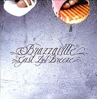 Brazzaville Brazzaville. East L.A. Breeze