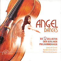 Angel Dances. Die 12 Cellisten Der Berliner Philarmoniker angel 300