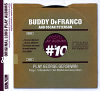 Бадди Дефранко,Оскар Питерсон Buddy DeFranco & Oscar Peterson. George Gershwin бадди дефранко buddy de franco modern jazz archive 2 cd