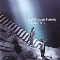 Lighthouse Family. Greatest Hits