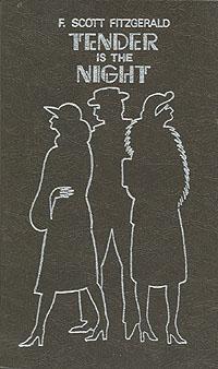 F. Scott Fitzgerald Tender is the Night f scott fitzgerald tender is the night