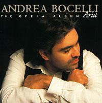 Андреа Бочелли Andrea Bocelli. Aria. The Opera Album бочелли андреа музыка тишины
