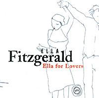 Ella Fitzgerald. Ella For Lovers