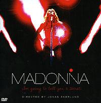 Мадонна Madonna. Im Going To Tell You A Secret (CD+DVD) various artist facedown fest 2004 2 dvd