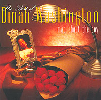 Дайна Вашингтон Dinah Washington. The Best Of. Mad About The Boy бэби вашингтон baby washington the sue singles