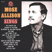 Моуз Эллисон Mose Allison Sings моуз эллисон mose allison transfiguration of hiram brown creek bank i love the life i live v 8 ford blues young man mose 2 cd