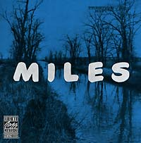 Miles Davis. The New Miles Davis Quintet Трубач и композитор Майлз Дэвис - это...