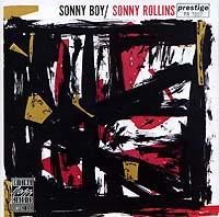 Сонни Роллинз Sonny Rollins. Sonny Boy сонни кларк sonny clark leapin and lopin