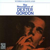 лучшая цена Декстер Гордон Dexter Gordon. The Resurgence Of Dexter Gordon