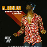 R. Kelly R. Kelly. Happy People / U Saved Me (2 CD) r kelly r kelly tp 3 reloaded