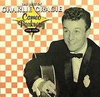 Чарли Грейси Charlie Gracie. The Best Of Charlie Gracie 1956-1958 susan mallery falling for gracie