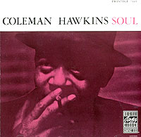 Коулмен Хокинс,Кенни Баррелл,Рэй Брайант,Вендел Маршалл,Оси Джонсон Coleman Hawkins. Soul коулмен хокинс кенни баррелл рэй брайант вендел маршалл оси джонсон coleman hawkins soul