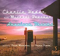 лучшая цена Чарли Хэйден,Майкл Брекер Charlie Haden With Michael Brecker. American Dreams