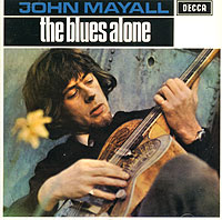 Джон Мэйолл John Mayall. The Blues Alone