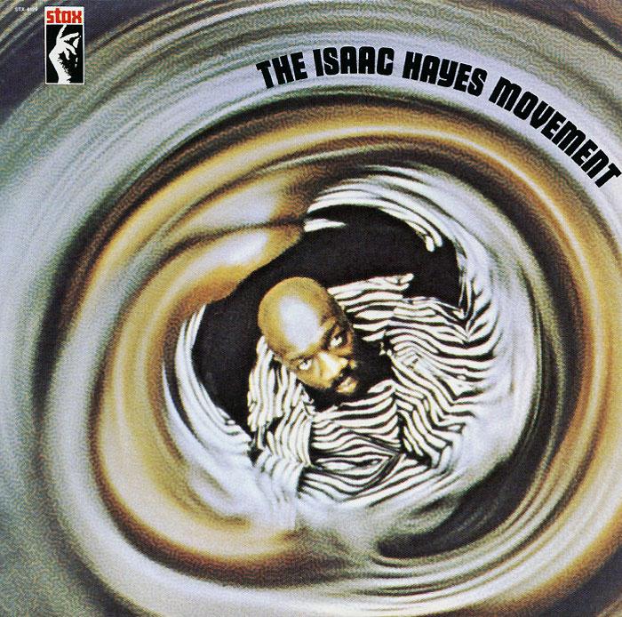Айзек Хейс Isaac Hayes. The Isaac Hayes Movement айзек хейс isaac hayes new horizon