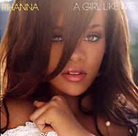 лучшая цена Rihanna Rihanna. A Girl Like Me