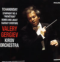 Kirov Orchestra, Opera Chorus and Ballet, St Petersburg,Валерий Гергиев Tchaikovsky. Symphony No. 6, Op. 74. Romeo & Juliet Overture. Valery Gergiev валерий гергиев the london symphony orchestra valery gergiev rachmaninov symphony no 1 balakirev tamara sacd
