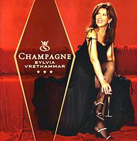 Сильвия Вретхэммер Sylvia Vrethammar. Champagne
