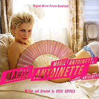 Marie Antoinette. Original Motion Picture Soundtrack (2 CD) giorgio moroder midnight express original motion picture soundtrack