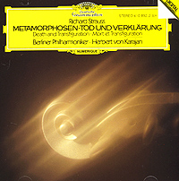 Berliner Philharmoniker,Герберт Караян Richard Strauss. Metamorphosen. Tod Und Verklarung. Herbert Von Karajan herbert von karajan j strauss