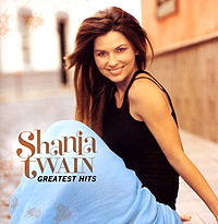 Шания Твэйн Shania Twain. Greatest Hits