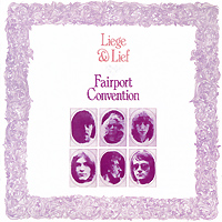 Fairport Convention Fairport Convention. Liege & Lief dragworld convention uk weekend